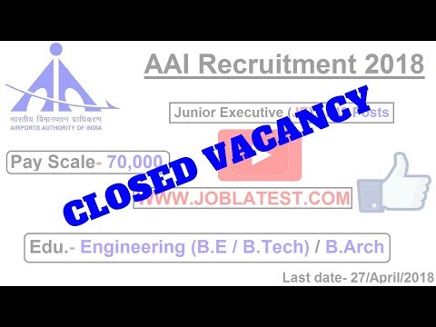 AAI Recruitment 2018 | Executive : 542 Posts | Engineering / B.Arch Govt Jobs