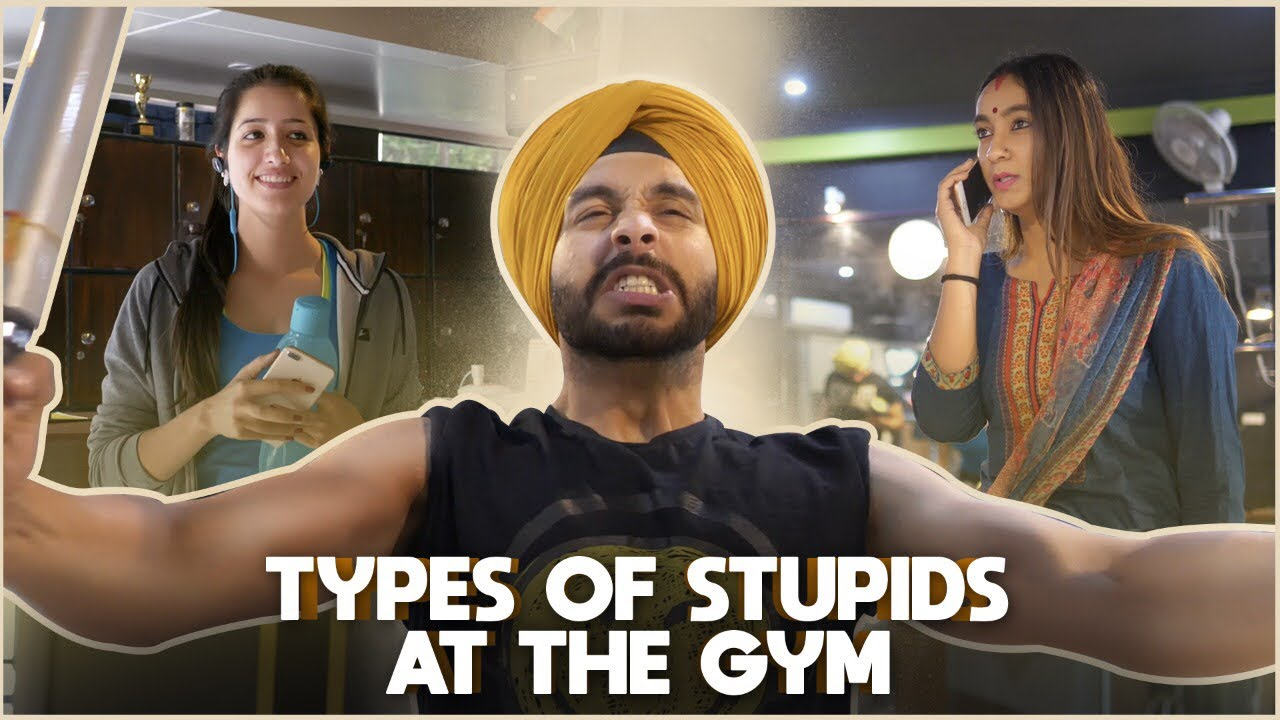 Funny Gym Selfie Meme : Types of stupids at the gym sahibnoor singh youtube
