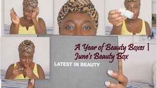 A Year Of Beauty Boxes June S Box Latest In Beauty