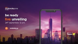 #Motorolaonepower #AndroidOne         Motorola One Power | Launch event | 24th September, 12:30 pm.