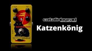 Catalinbread Katzenkönig