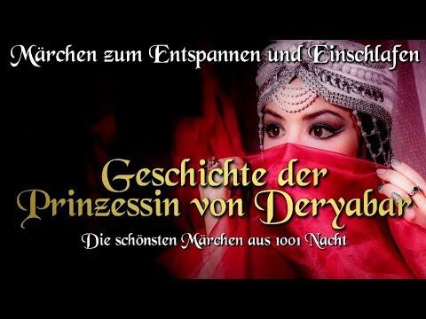Geschichte der Prinzessin von Deryabar - Märchen aus 1001 Nacht (Märchen für Kinder und Erwachsene)