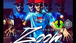 Zoom Zoom (Otra Noche de Perreo) - Latin Fresh (Prod. Dj Khriz) ✰Éxito 2014 - 2015✰