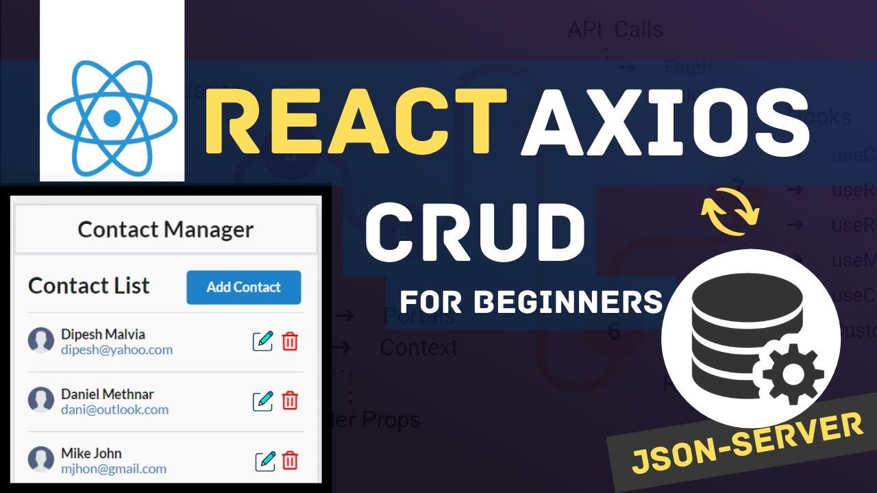 React Axios CRUD with JSON SERVER   ReactJS Axios REST API   React Tutorials for Beginners