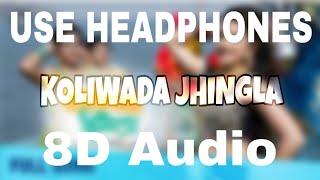 8D AUDIO | KOLIWADA JHINGLA (REMAKE) | SONGWRITER DARSHAN | BASS BOOSTED | SHREYASH UTEKAR