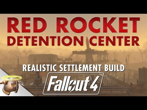 RED ROCKET DETENTION CENTER - Realistic Fallout 4 settlement tour & battle! #ShareEveryWinFallout4