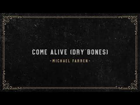 Michael Farren - Come Alive [Dry Bones] (Official Audio)