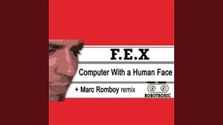 Computer With A Human Face (Marc Romboy Remix)
