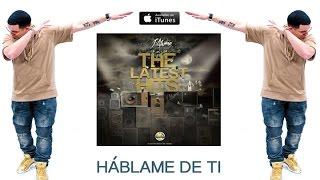 J Alvarez - Hablame De Ti (Official Video) The Latest Hits
