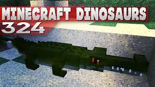 Minecraft Dinosaurs! || 324 || How you doin?
