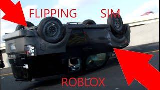 Roblox flipping simulator...