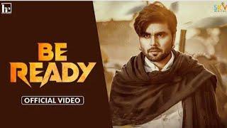Be Ready Ninja  New Punjabi Songs 2021  Chitta Kurta Pajama Loyia Kalliya Ninja  Latest Songs 2021