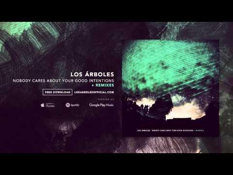 Los Árboles - Nobody Cares (SidiRum Remix)