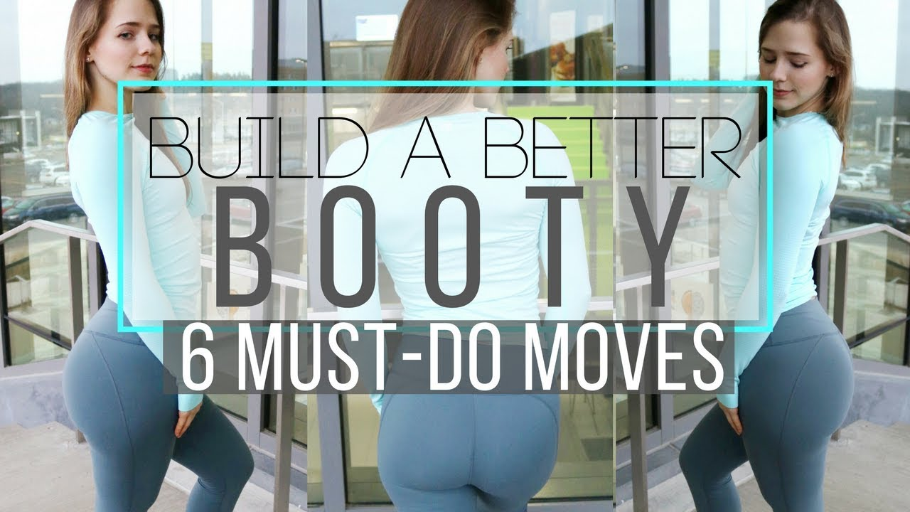 Top 6 Exercises For Your Booty  Lift, Round,  Grow -2584