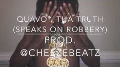 Migos - Tha Truth (Quavo Speaks On Robbery)