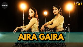 Aira Gaira | Kalank | Bollywood Dance Choreography Ft. Cherry Bomb