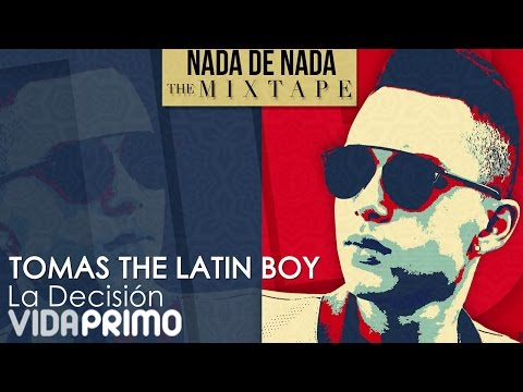 Tomas The Latin Boy - La Decisión [Official Audio]