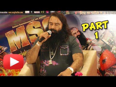 Saint Gurmeet Ram Rahim Singh Insan In MSG: The Messenger Press Conference | Part 1