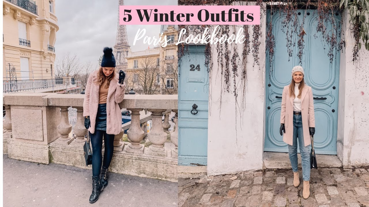 [VIDEO] - Paris Winter Lookbook! | 5 Outfits Ideas 2019 | What to wear to Paris 1