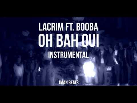 Lacrim Ft. Booba - Oh Bah Oui (Instrumental)