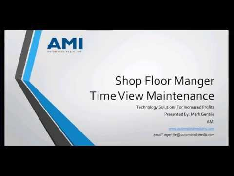 Shop Floor Manager Time View Maintenance