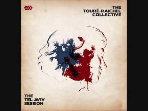 The Touré-Raichel Collective - Azawade