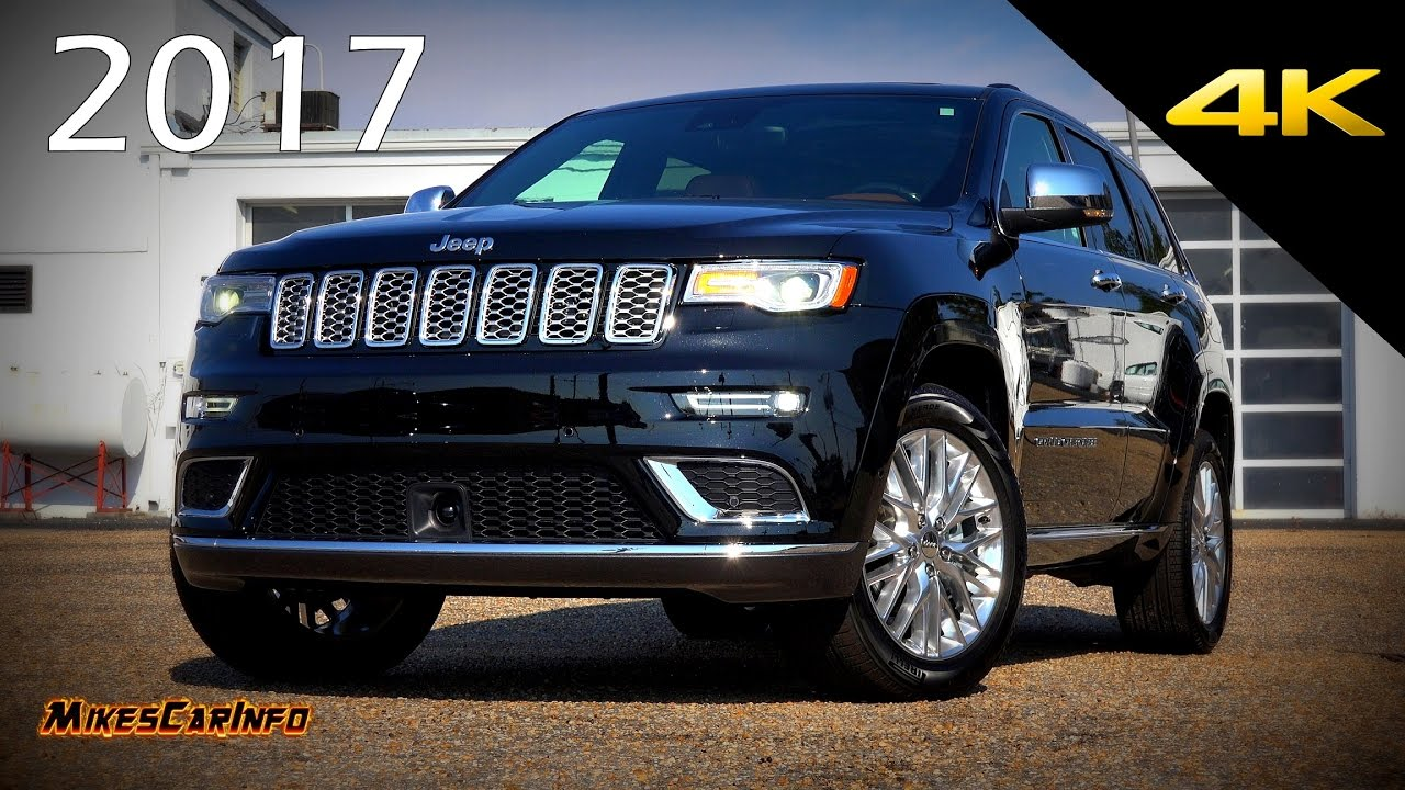 2017 Jeep Grand Cherokee Summit Ultimate In Depth Look 4k You