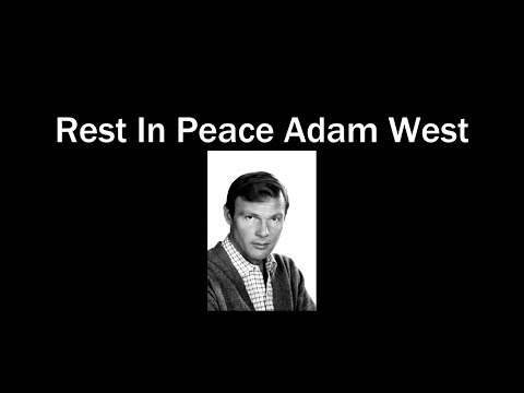 Adam West Tribute - Rest In Peace