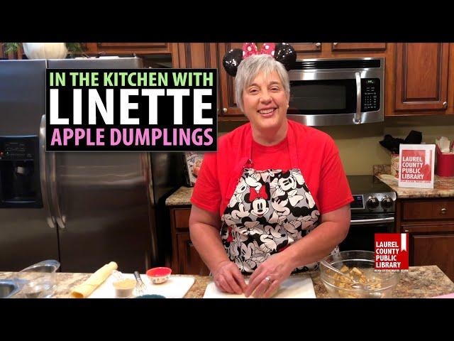 In The Kitchen with Linette: Apple Dumplings