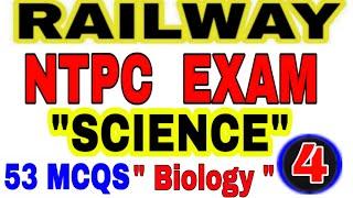 #RRBNTPCExam2019#1stStage(CBT)||#Science(Biology)#Test#Railway,Ntpc,Railway,JE,ASM,Exam#Top-53+Que#4