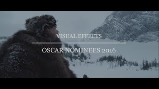 Oscar Nominees 2016 - Visual Effects