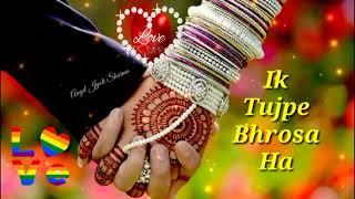 Sajan Mere Ek Tujhpe Bharosa Hai WhatsApp status