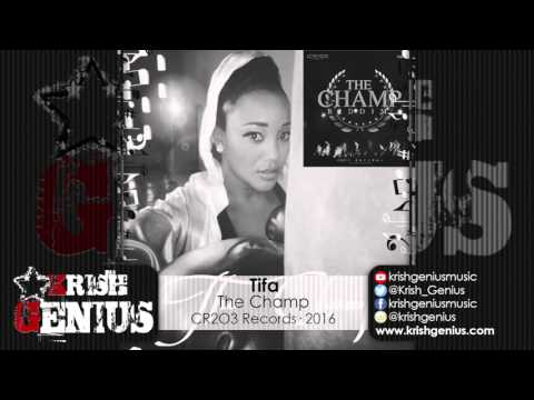 Tifa - The Champ (Raw) The Champ Riddim - March 2016