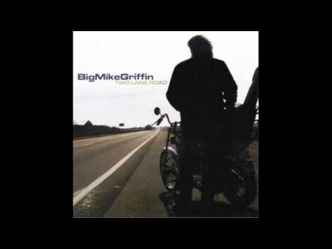 Big Mike Griffin - She's Fine