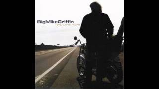 Big Mike Griffin - She