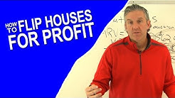 How to Flip Houses for Profit