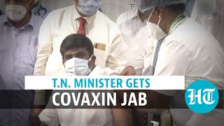 Tamil Nadu health minister gets Covaxin shot, says 'let's end Covid together'