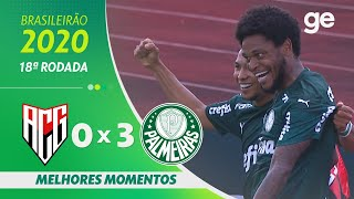 ATLÉTICO-GO 0 X 3 PALMEIRAS | MELHORES MOMENTOS | 18ª RODADA BRASILEIRÃO 2020 | ge.globo