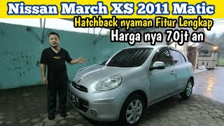 Nissan March XS 2011 Matic | HatchBack Nyaman Fitur Komplit | Harga 70jt an