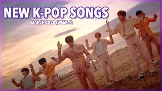 New K-Pop Songs | March 2020 (Week 4)