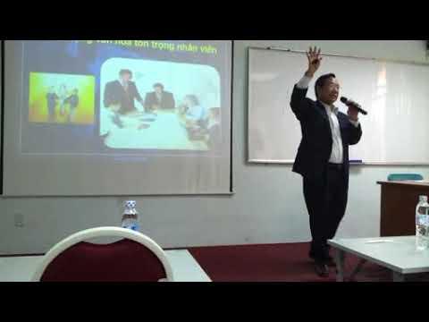 Kỹ năng lãnh đạo CT1-Tạo động lực làm việc-P2 (Diễn giả Anthony Mỹ-Th.Sĩ QTKD Chuyên gia đào tạo DN)