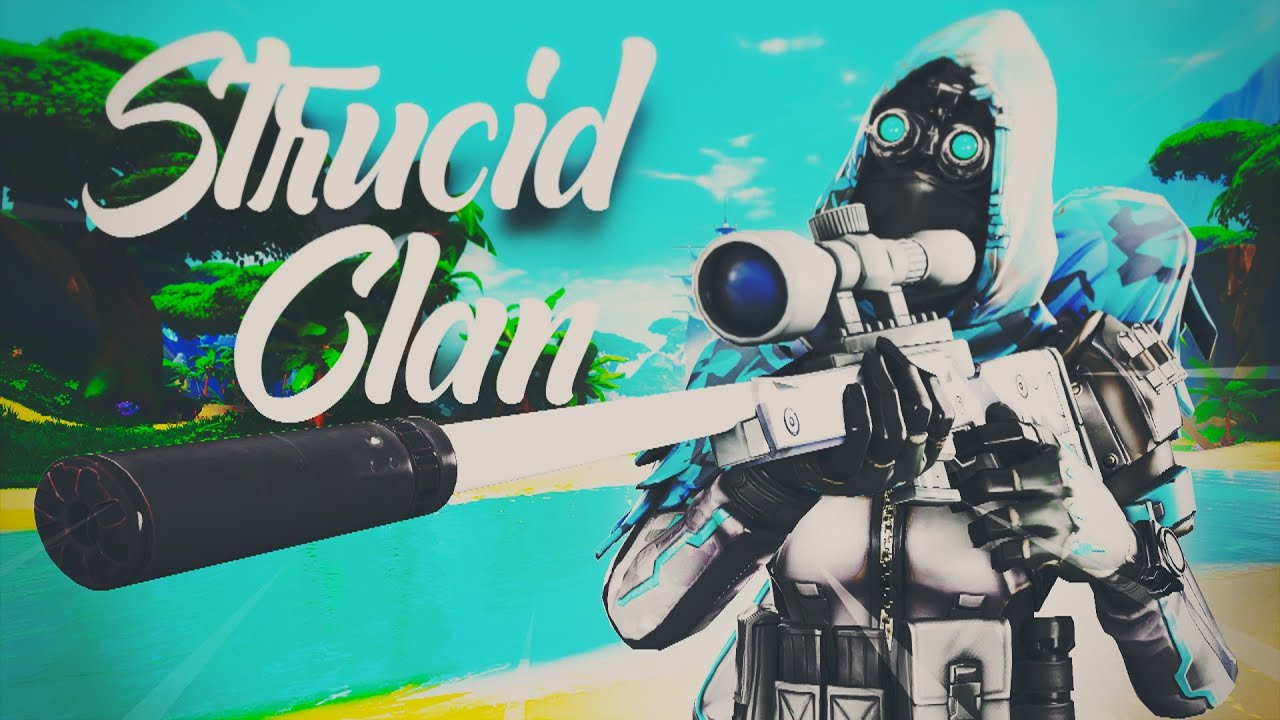 Introducing STRUCID Clan | Fortnite Montage - YouTube