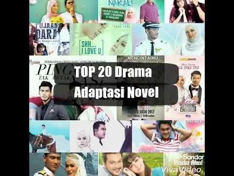 Top 20 Drama Adaptasi Novel (2016/2017)