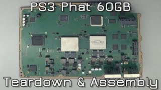 PS3 Phat 60GB Teardown & Assembly