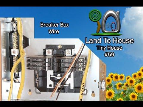Tiny House 59 - Install Breaker Box Wire - YouTube
