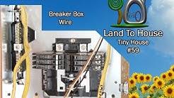 Tiny House 59 - Install Breaker Box Wire