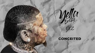 "Yella Beezy ""Conceited"" ( Audio)"
