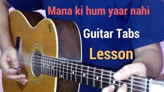 mana ki hum yaar nahi guitar tabs lead lesson tutorial by parineeti chopra from meri pyaari bindu