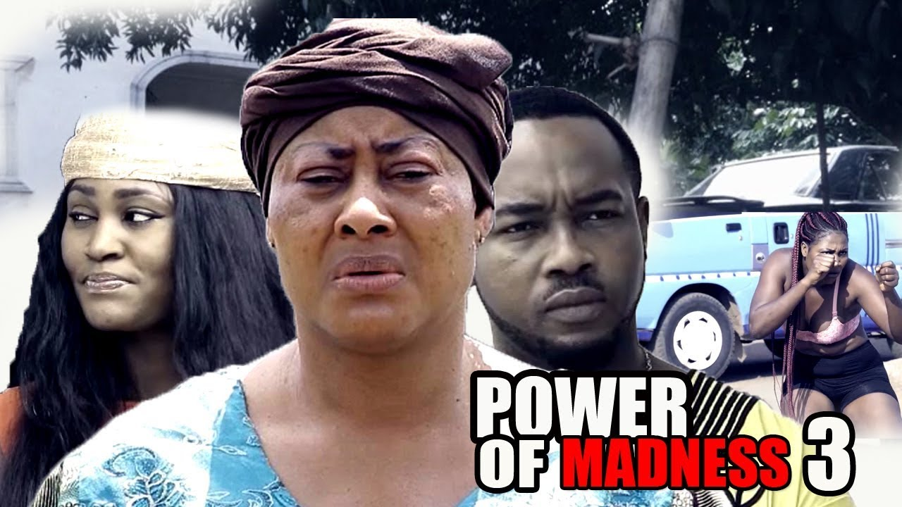 Download Power Of Madness Season 3 - 2018 Latest Nigerian Nollywood Movie   Full HD