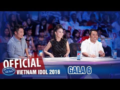 VIETNAM IDOL 2016 - GALA 6 - VIỆT NAM TRONG TÔI - FULL HD